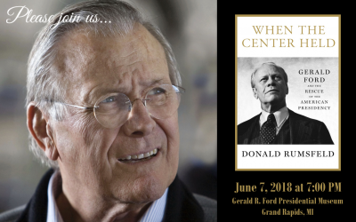 "Donald Rumsfeld ""When the Center Held"" June 7, 2018"